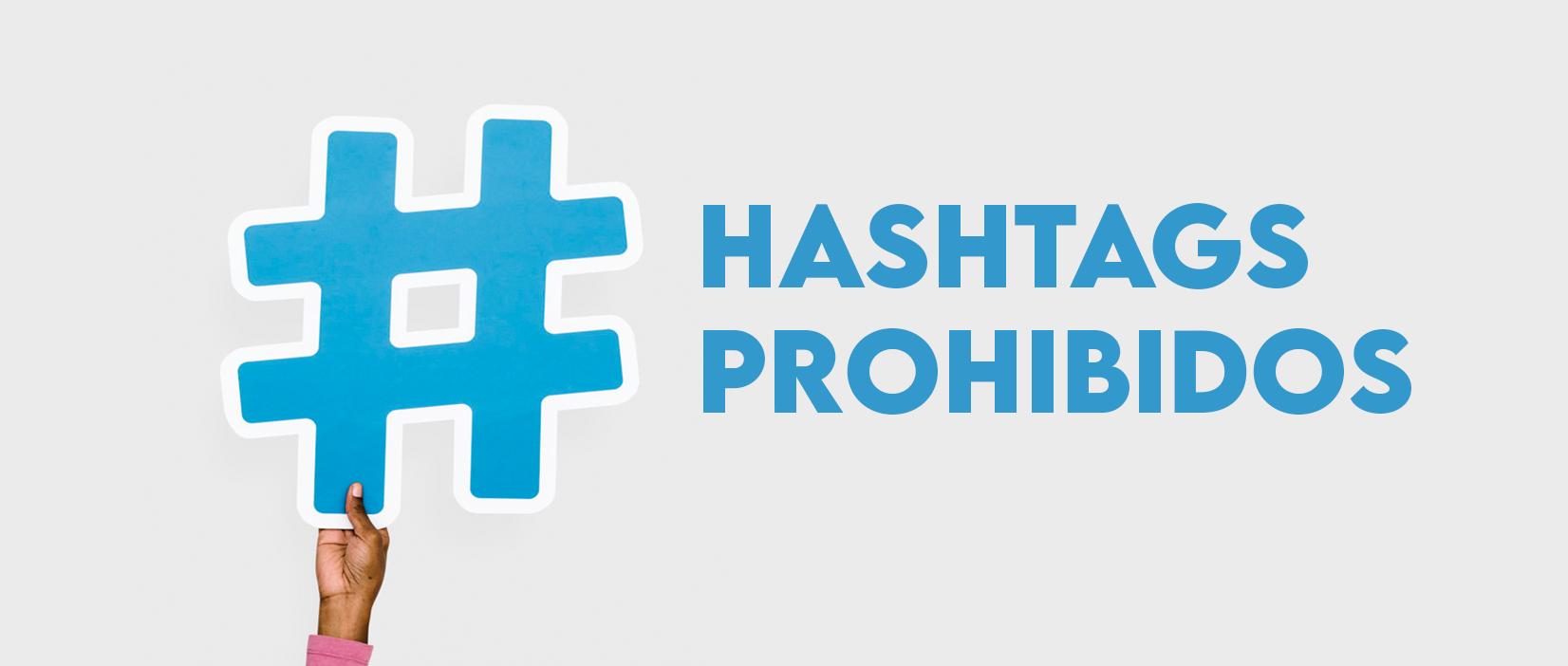 ¿Hay hashtags prohibidos en Instagram?